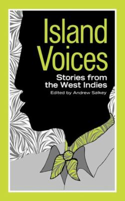 Island Voices: Stories from the West Indies 9780871402295