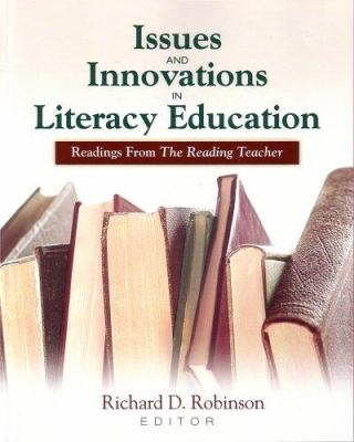 Issues and Innovations in Literacy Education: Readings from the Reading Teacher 9780872075993