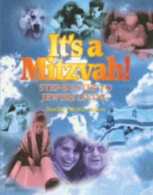 It's a Mitzvah!: Step-By-Step to Jewish Living 9780874415858