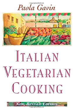 Italian Vegetarian Cooking, New, Revised 9780871317698