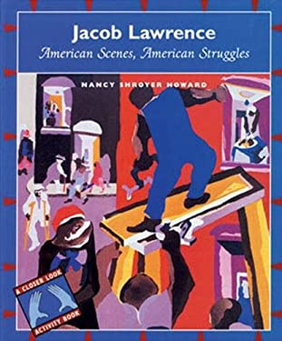 Jacob Lawrence: American Scenes, American Struggles 9780871923028