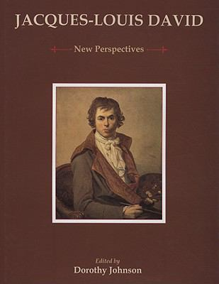 Jacques-Louis David: New Perspectives 9780874139303