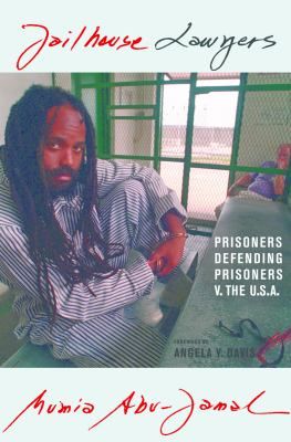 Jailhouse Lawyers: Prisoners Defending Prisoners V. the USA 9780872864696
