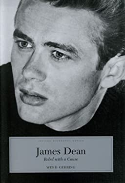 James Dean: Rebel with a Cause 9780871951816