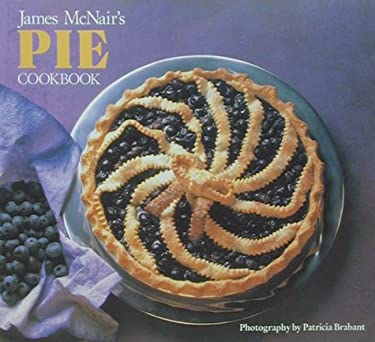 James McNair's Pie Cookbook 9780877015956