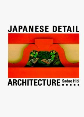 Japanese Detail: Architecture 9780877015468