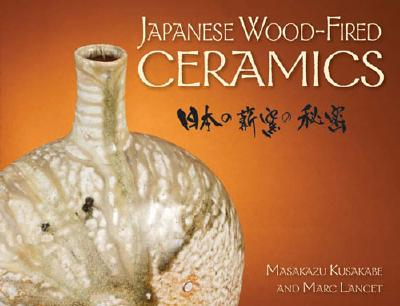 Japanese Wood-Fired Ceramics 9780873497428