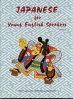 Japanese for Young English Speakers 9780878402861