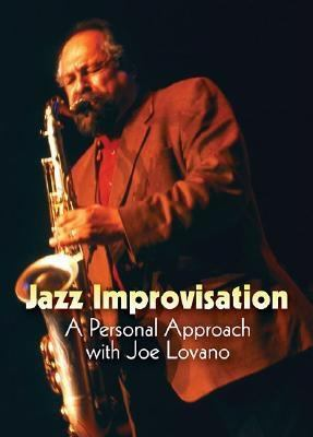 Jazz Improvisation: A Personal Approach with Joe Lovano 9780876390214