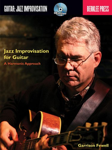 Jazz Improvisation for Guitar: A Harmonic Approach 9780876391044