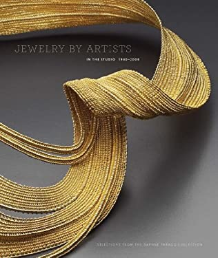 Jewelry by Artists: In the Studio, 1940-2000 9780878467501