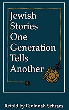 Jewish Stories One Generation Tells Another 9780876689677
