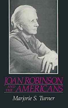 Joan Robinson and the Americans 9780873325332