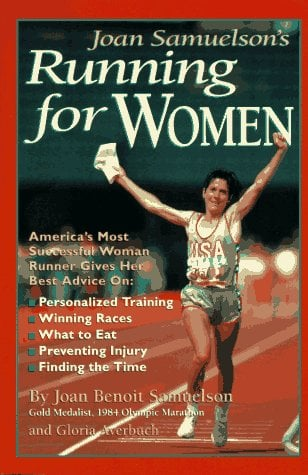 Joan Samuelson's Running for Women 9780875962399