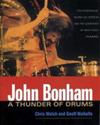 John Bonham: A Thunder of Drums 9780879306588