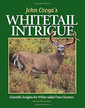 John Ozoga's Whitetail Intrigue 9780873418812