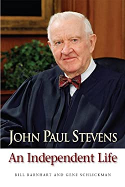 John Paul Stevens: An Independent Life 9780875804194