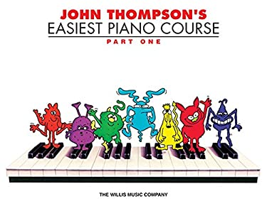 John Thompson's Easiest Piano Course - Part 1 - Book Only: Part 1 - Book Only 9780877180128