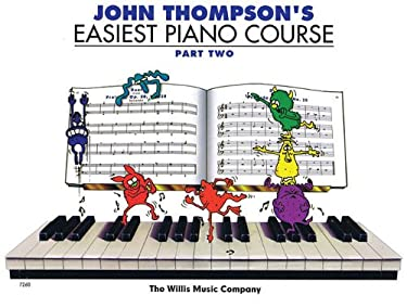 John Thompson's Easiest Piano Course - Part 2 - Book Only: Part 2 - Book Only