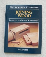 Joining Wood: Techniques for Better Woodworking 9780875961217