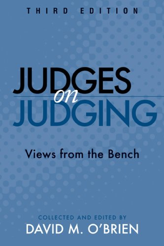 Judges on Judging: Views from the Bench 9780872899513