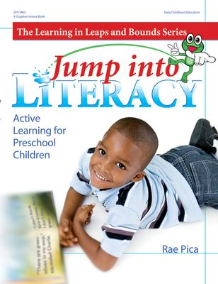 Jump Into Literacy: Active Learning for Preschool Children 9780876590096