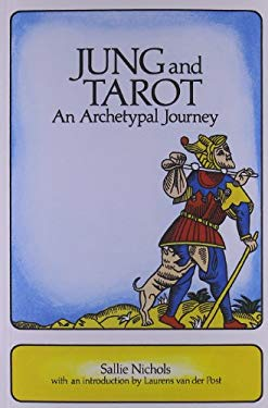 Jung and Tarot: An Archetypal Journey 9780877285151