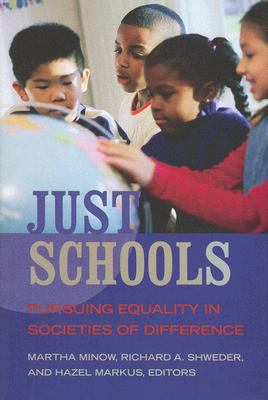 Just Schools: Pursuing Equality in Societies of Difference 9780871545831