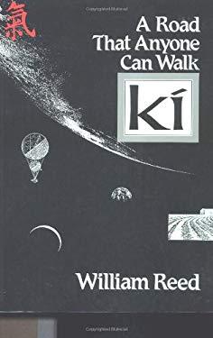 KI --A Road That Anyone Can Walk 9780870407994