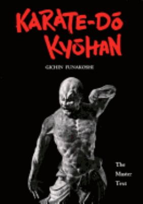 Karate-Do Kyohan: The Master Text 9780870111907
