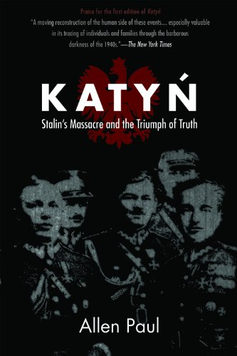 Katyn: Stalin's Massacre and the Triumph of Truth 9780875806341