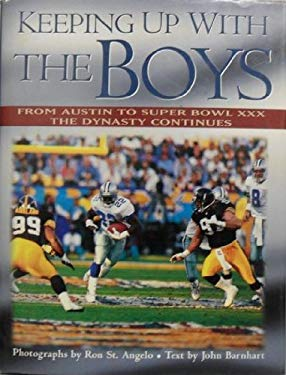 Keeping Up with the Boys: From St. Edwards to Super Bowl XXX: A Year in a Dynasty 9780878339273