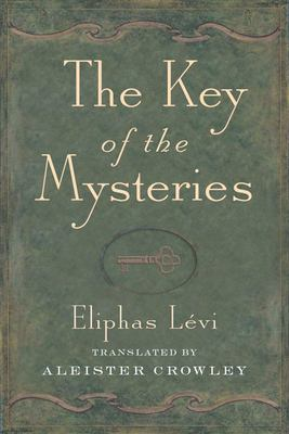 Key of the Mysteries 9780877280781