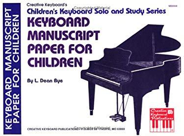 Keyboard Manuscript Paper for Children 9780871669230