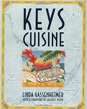 Keys Cuisine: Flavors of the Florida Keys 9780871135407