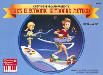 Kid's Electronic Keyboard Method 9780871667731