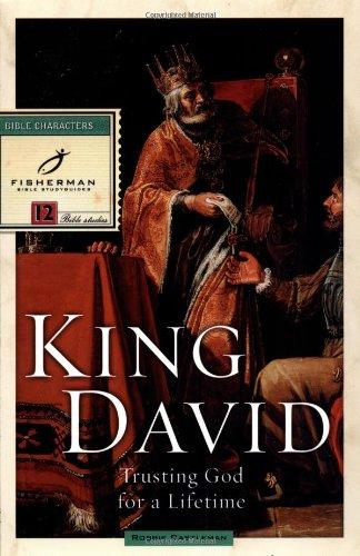 King David: Trusting God for a Lifetime 9780877881650