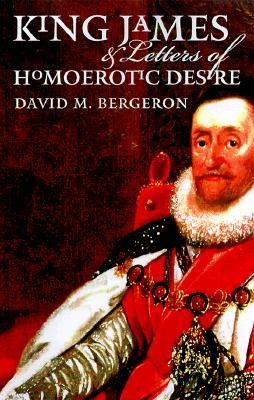 King James & Letters of Homoerotic Desire 9780877456698