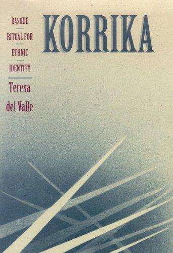 Korrika: Basque Ritual for Ethnic Identity 9780874172157