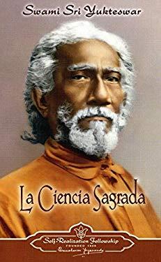 La Ciencia Sagrada = The Holy Science 9780876120569