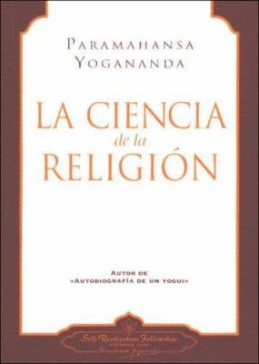La Ciencia de la Religion = The Science of Religion 9780876120071