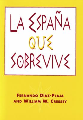 La Espana Que Sobrevive 9780878406319
