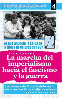 La Marcha del Imperialismo Hacia el Fascismo y la Guerra 9780873487955