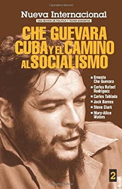 La Politica de la Economia: Che Guevara y la Continuidad Marista 9780873487252
