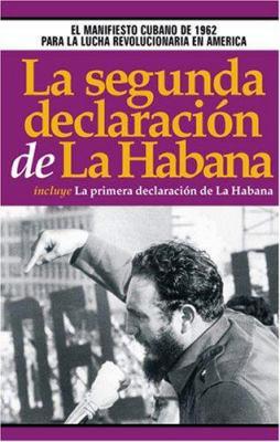 La Segunda Declaracion de la Habana 9780873488464
