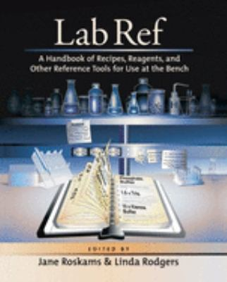 Lab Ref: A Handbook of Recipes, Reagents 9780879696306