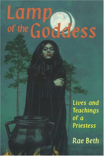 Lamp of the Goddess: Lives and Teachings of a Priestess 9780877288480