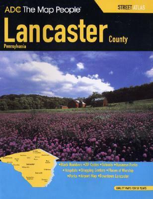 Lancaster County Street Atlas: Pennsylvania 9780875305752