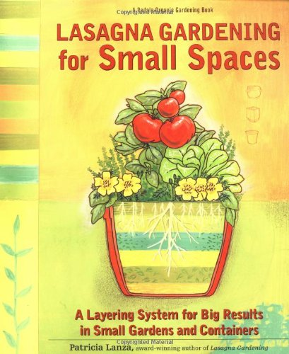Lasagna Gardening for Small Spaces 9780875968865