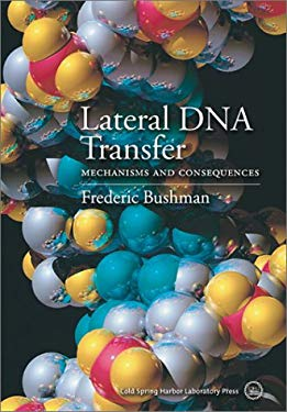 Lateral DNA Transfer: Mechanisms and Consequences 9780879696030